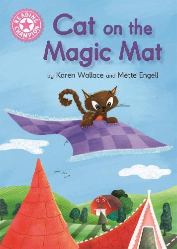 Reading Champion: Cat on the Magic Mat: Pink 1B - Reading Champion (Hardback)