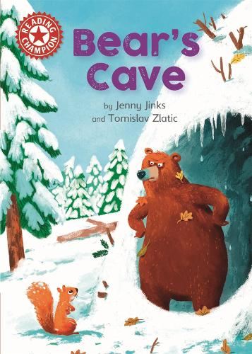 Reading Champion: Bear's Cave: Independent Reading Red 2 - Reading Champion (Hardback)
