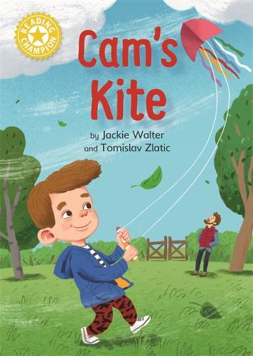 Reading Champion: Cam's Kite: Independent Reading Yellow - Reading Champion (Paperback)