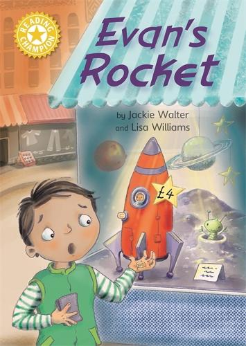 Reading Champion: Evan's Rocket: Independent Reading Yellow 3 - Reading Champion (Paperback)