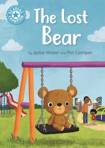 Reading Champion: The Lost Bear: Independent Reading Blue 4 - Reading Champion (Paperback)