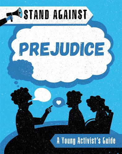 Stand Against: Prejudice - Stand Against (Paperback)