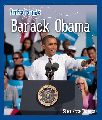 Info Buzz: Black History: Barack Obama - Info Buzz: Black History (Hardback)