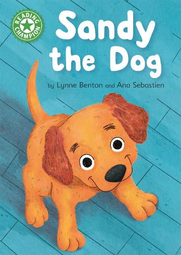 Reading Champion: Sandy the Dog: Independent Reading Green 5 - Reading Champion (Hardback)