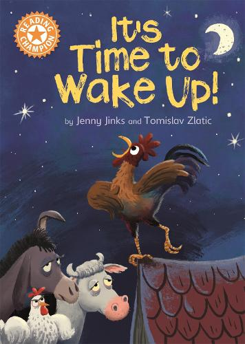 Reading Champion: It's Time to Wake Up!: Independent Reading Orange 6 - Reading Champion (Paperback)