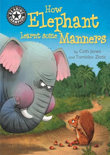 Reading Champion: How Elephant Learnt Some Manners: Independent Reading 12 - Reading Champion (Paperback)