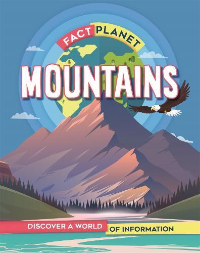 Fact Planet: Mountains - Fact Planet (Paperback)
