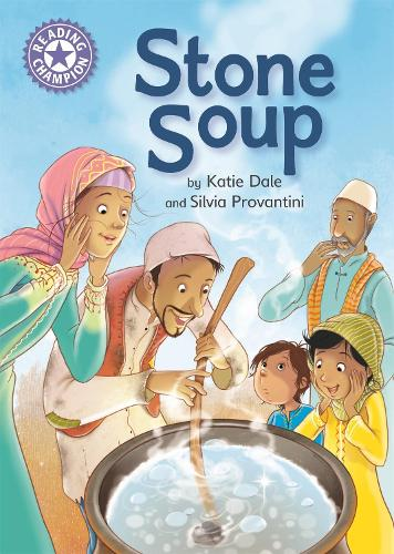 Reading Champion: Stone Soup: Independent Reading Purple 8 - Reading Champion (Hardback)