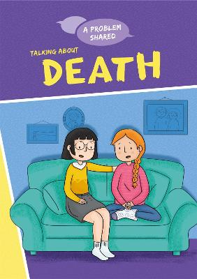 A Problem Shared: Talking About Death - A Problem Shared (Paperback)