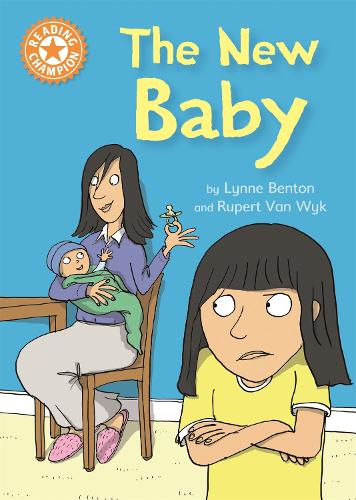 Reading Champion: The New Baby: Independent Reading Orange 6 - Reading Champion (Paperback)