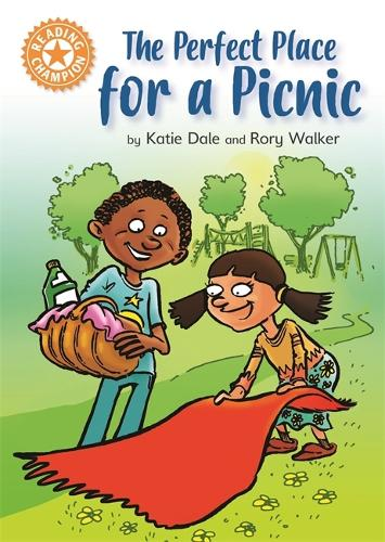 Reading Champion: The Perfect Place for a Picnic: Independent Reading Orange 6 - Reading Champion (Hardback)