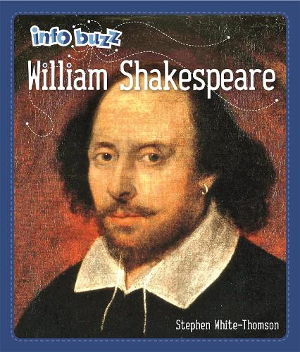 Info Buzz: Famous People William Shakespeare - Info Buzz: Famous People (Hardback)