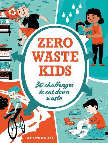 Zero Waste Kids (Paperback)
