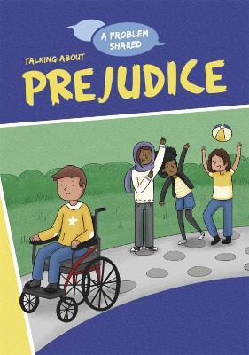 A Problem Shared: Talking About Prejudice - A Problem Shared (Paperback)