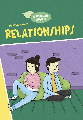 A Problem Shared: Talking About Relationships - A Problem Shared (Hardback)