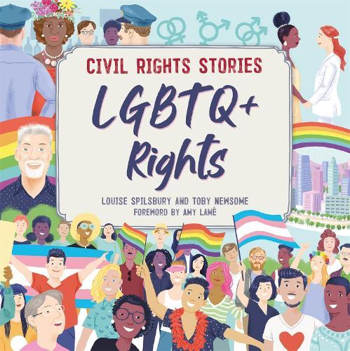 Civil Rights Stories: LGBTQ+ Rights - Civil Rights Stories (Hardback)