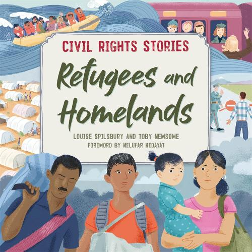 Civil Rights Stories: Refugees and Homelands - Civil Rights Stories (Hardback)