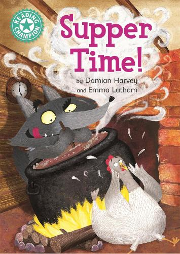 Reading Champion: Supper Time!: Independent Reading Turquoise 7 - Reading Champion (Hardback)