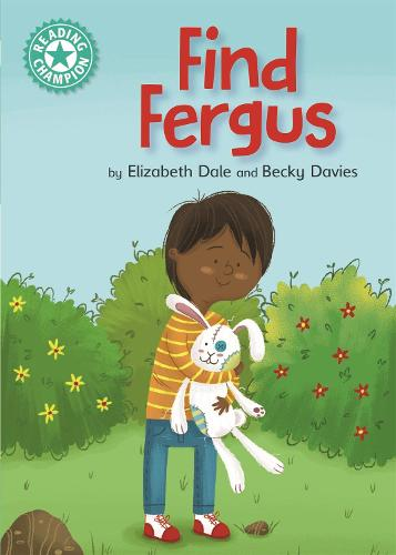 Reading Champion: Find Fergus: Independent Reading Turquoise 7 - Reading Champion (Paperback)