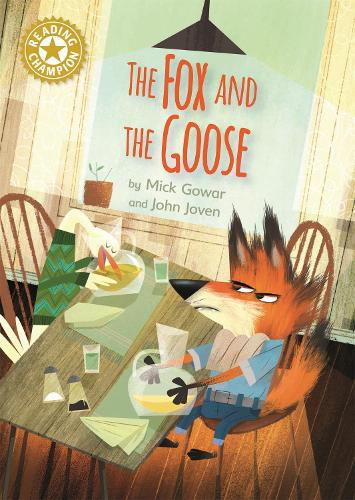 The Fox and the Goose: Independent Reading Gold 9 - Reading Champion (Paperback)