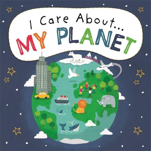 I Care About: My Planet - I Care About (Paperback)