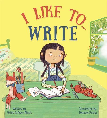 I like to... Write - I Like to... (Hardback)