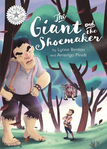 Reading Champion: The Giant and the Shoemaker: Independent Reading White 10 - Reading Champion (Paperback)