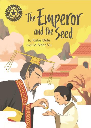 Reading Champion: The Emperor and the Seed: Independent Reading 12 - Reading Champion (Hardback)