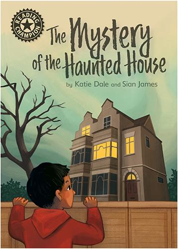 Reading Champion: The Mystery of the Haunted House: Independent Reading 12 - Reading Champion (Hardback)