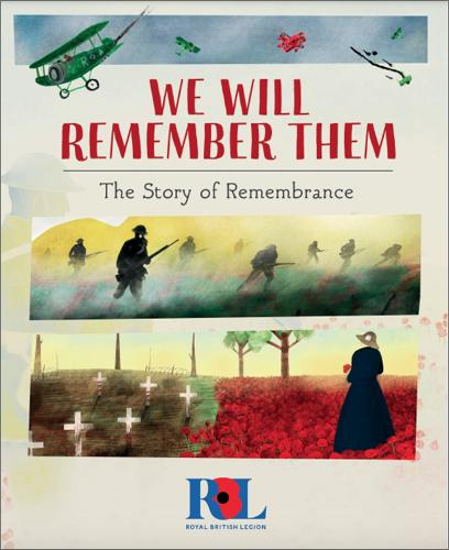 We Will Remember Them: The Story of Remembrance (Hardback)