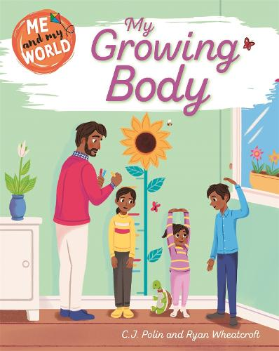 Me and My World: My Growing Body - Me and My World (Paperback)