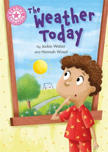 Reading Champion: The Weather Today: Independent Reading Non-Fiction Pink 1a - Reading Champion (Paperback)