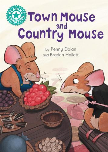 Reading Champion: Town Mouse and Country Mouse: Independent Reading Turquoise 7 - Reading Champion (Hardback)
