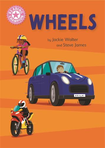 Reading Champion: Wheels: Independent Reading Pink 1B Non-fiction - Reading Champion (Hardback)