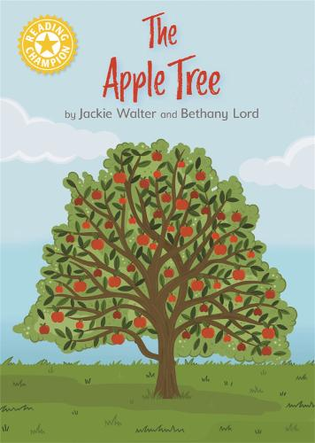Reading Champion: The Apple Tree: Independent Reading Yellow 3 Non-fiction - Reading Champion (Hardback)