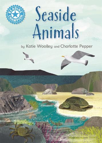 Reading Champion: Seaside Animals: Independent Reading Non-Fiction Blue 4 - Reading Champion (Hardback)