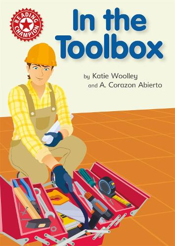 Reading Champion: In the Toolbox: Independent Reading Non-fiction Red 2 - Reading Champion (Hardback)
