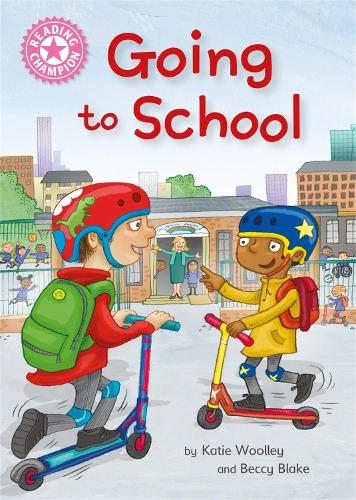 Reading Champion: Going to School: Independent Reading Non-Fiction Pink 1a - Reading Champion (Paperback)