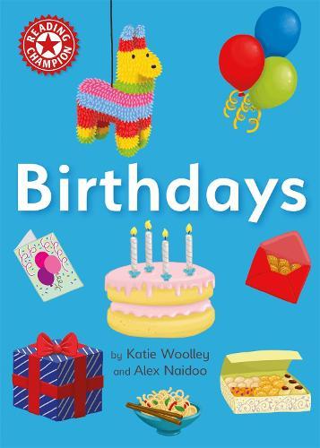 Reading Champion: Birthdays: Independent Reading Non-fiction Red 2 - Reading Champion (Hardback)