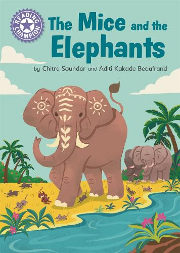 Reading Champion: The Mice and the Elephants: Independent Reading Purple 8 - Reading Champion (Paperback)