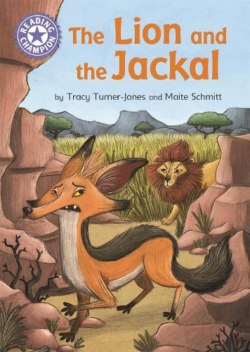 Reading Champion: The Lion and the Jackal: Independent Reading Purple 8 - Reading Champion (Paperback)