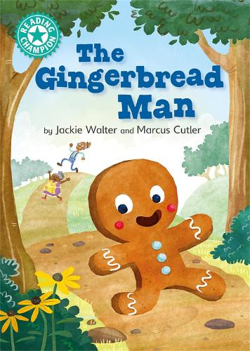Reading Champion: The Gingerbread Man: Independent Reading Turquoise 7 - Reading Champion (Hardback)