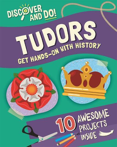 Discover and Do: Tudors - Discover and Do (Hardback)