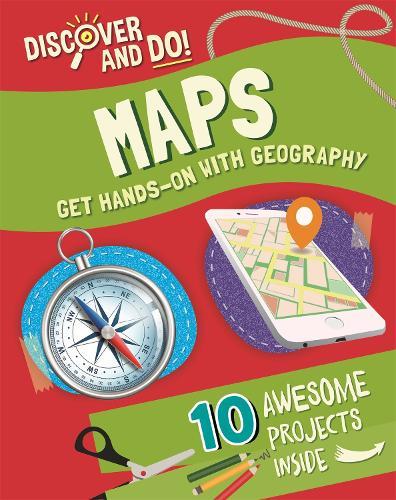 Discover and Do: Maps - Discover and Do (Hardback)