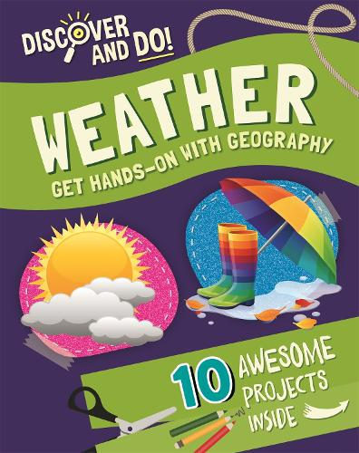 Discover and Do: Weather - Discover and Do (Hardback)