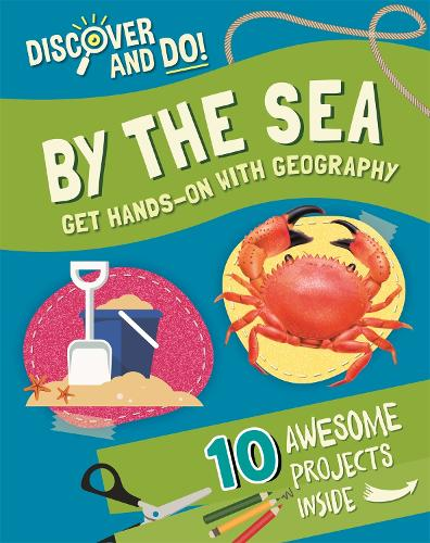 Discover and Do: By the Sea - Discover and Do (Hardback)