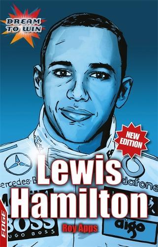 EDGE: Dream to Win: Lewis Hamilton - EDGE: Dream to Win (Paperback)