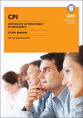 CPI Certificate of Proficiency in Insolvency Study Text: Study Text (Paperback)