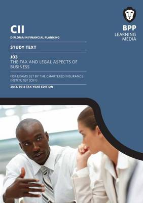 CII - J03 the Tax and Legal Aspects of Business: Study Text (Paperback)
