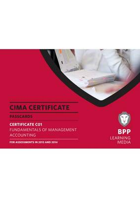 CIMA - Fundamentals of Management Accounting: Certificate paper C01: Passcards (Spiral bound)